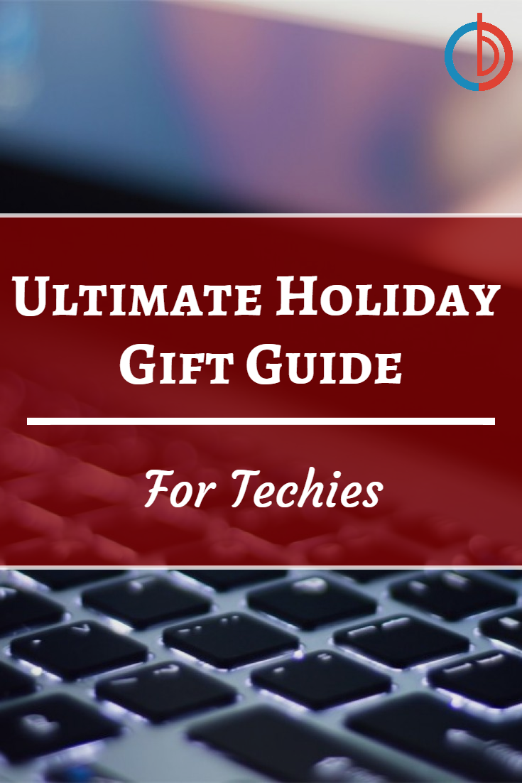 BuyDig Ultimate Holiday Gift Guide: For Techies
