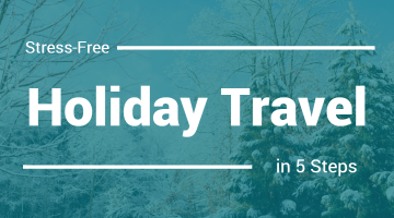 5 Tips for Stress-Free Holiday Travel