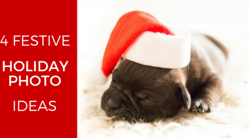 4 Fun Holiday Photo Ideas
