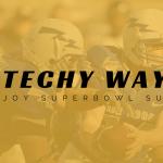 3 Techy Ways to Enjoy the Big Game on SuperBowl Sunday