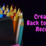 Creative Back to School Recipes