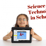 Science and Technology in Schools