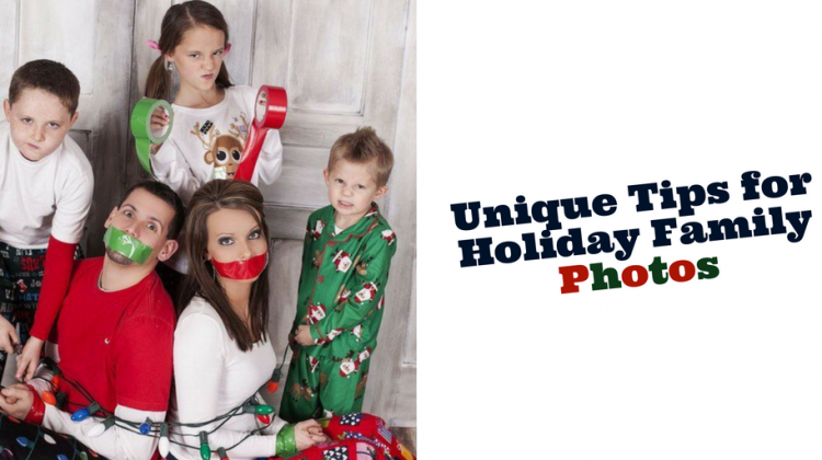 Unique Tips for Holiday Family Photos