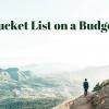 Bucket List on a Budget
