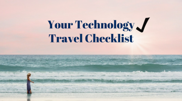 Your Technology Travel Checklist