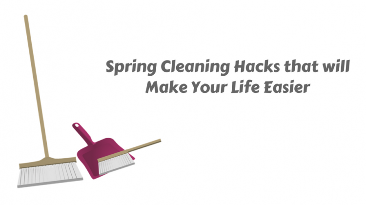 Spring Cleaning Hacks that will Make Your Life Easier
