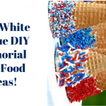 Red, White & Blue DIY Memorial Day Food Ideas