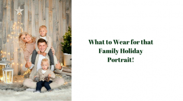 What to Wear for that Family Holiday Portrait