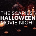 How to Throw the Scariest Halloween Movie Night