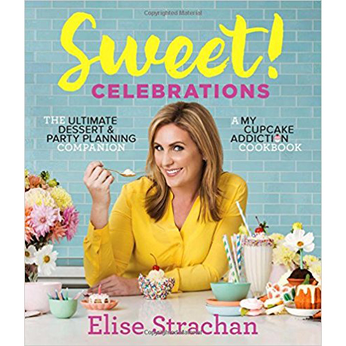 Elise Strachan Sweet! Celebrations: A My Cupcake Addiction Cookbook OPEN BOX
